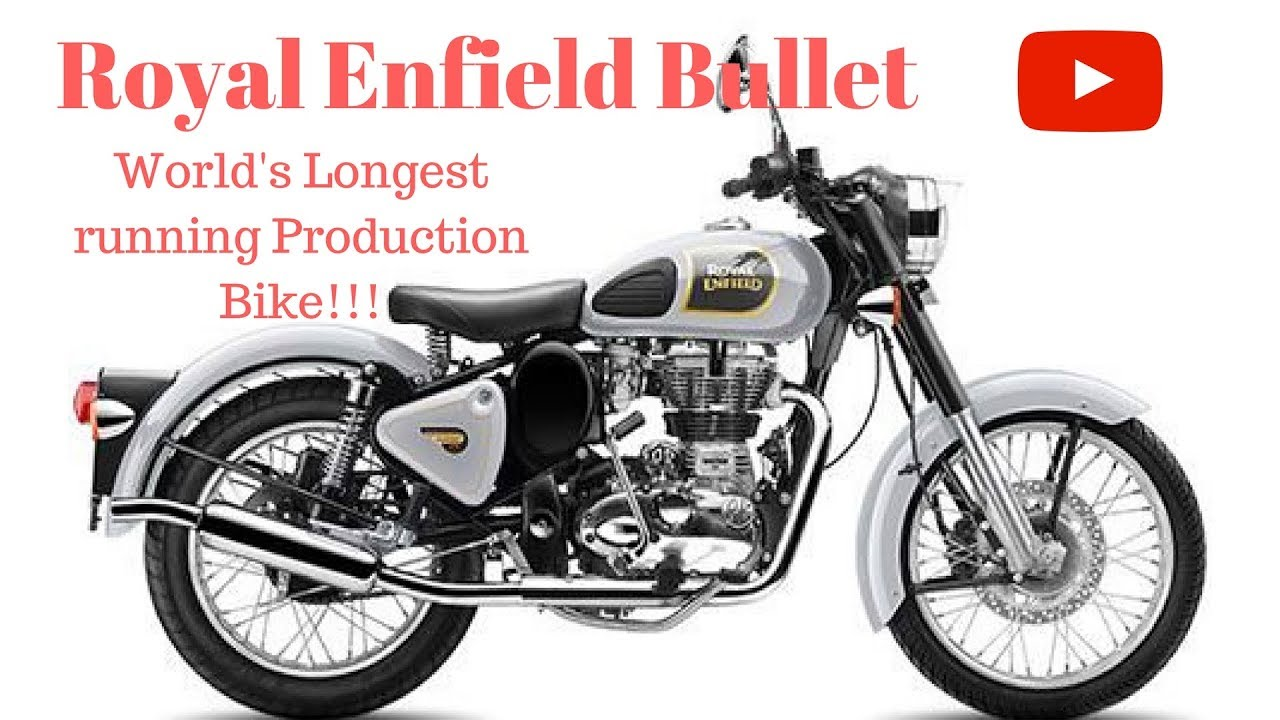 Royal Enfield Bullet World S Longest Running Production Bike