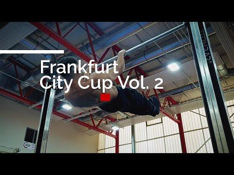 CaliReport #1: Frankfurt City Cup Vol. 2 - Was bedeutet (dir) Calisthenics? - Freestyle Comp.