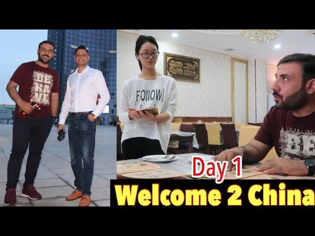 Welcome to China | Day 1 | Tahir Khan Urdu Vlog |