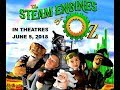 THE STEAM ENGINES OF OZ│ Movie Trailer│ In Theatres June 5, 2018