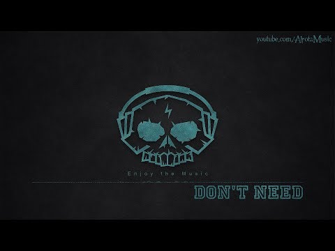 Don't Need by Dylan Sitts - [Alternative Hip Hop Music]