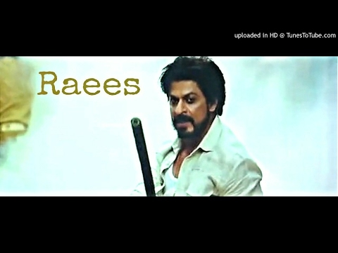 Raees Main theme music