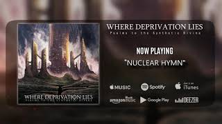 WHERE DEPRIVATION LIES - Psalms to the Synthetic Divine (PROG-TECH-DEATH) EP 2018!