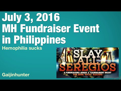 July 3, 2016: Monster Hunter Fundraiser in Philippines