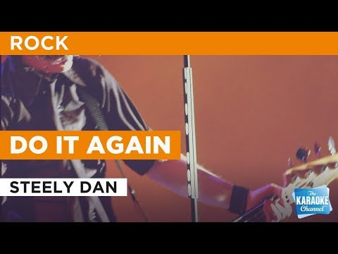 Do It Again in the style of Steely Dan | Karaoke with Lyrics