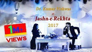 Jashn e Rekhta 2017 | Dr Kumar Vishwas | RJ Sayema