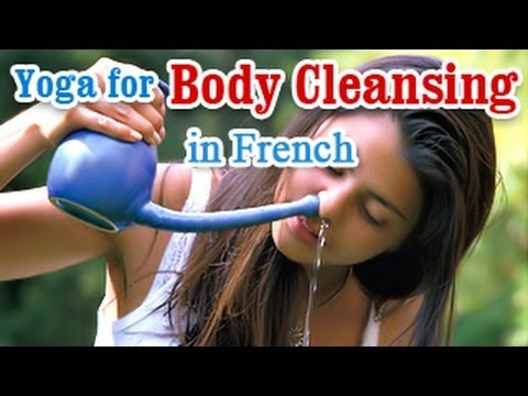 Yoga for Body Cleansing - Body Detoxification, Improve Digestion and Diet Tips in French