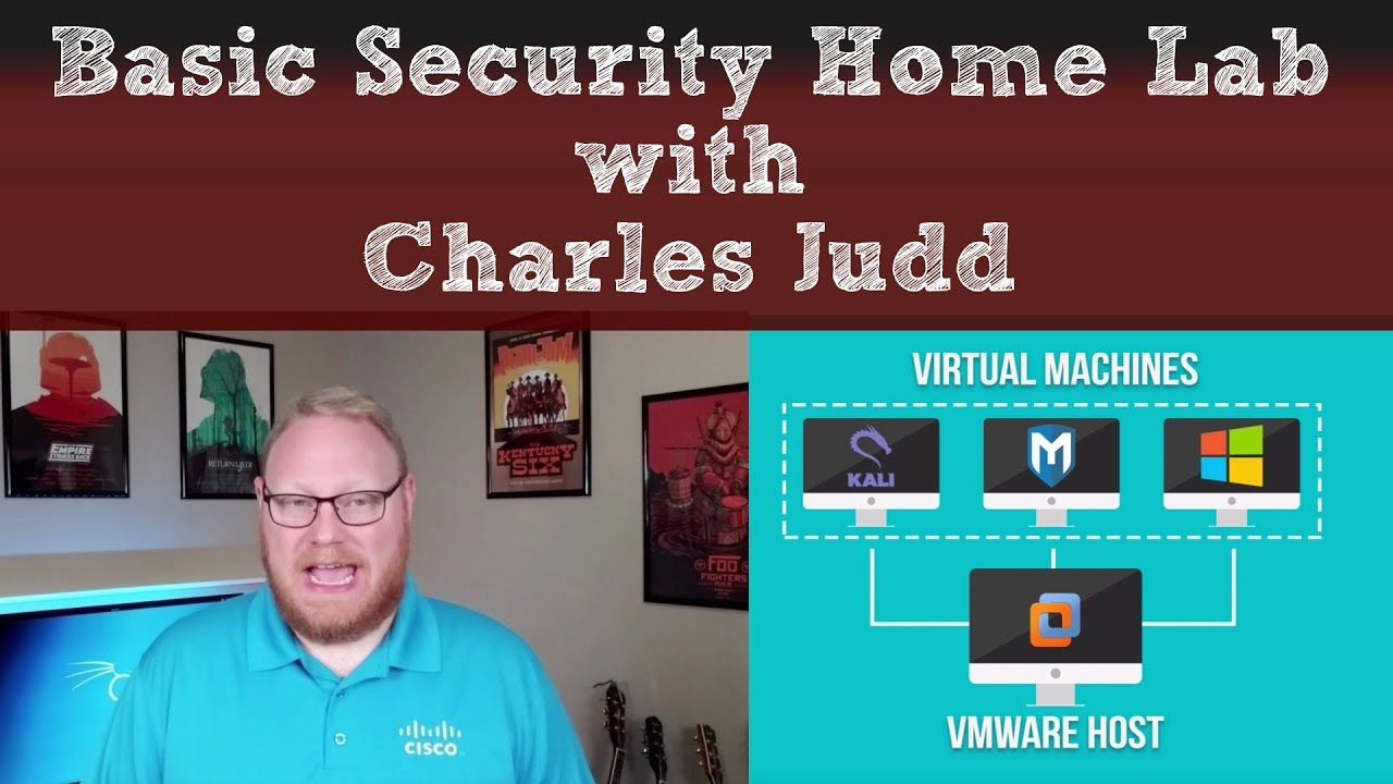 Basic Security Home Lab - with Charles Judd