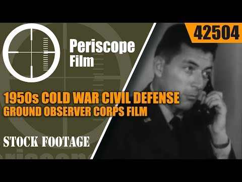 "1950s COLD WAR CIVIL DEFENSE GROUND OBSERVER CORPS FILM ""THE SKY IS YOUR TARGET"" 42504"