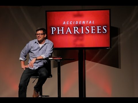Accidental Pharisees - Part 1