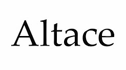 How to Pronounce Altace