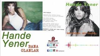 Hande Yener - Bana Olanlar