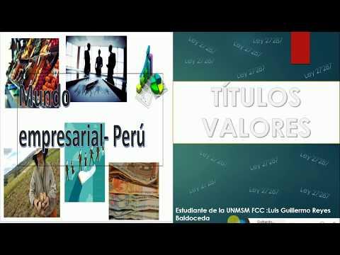 LOS TÍTULOS VALORES /PRINCIPIOS/CLASES/LEY27287 ( PERÚ )