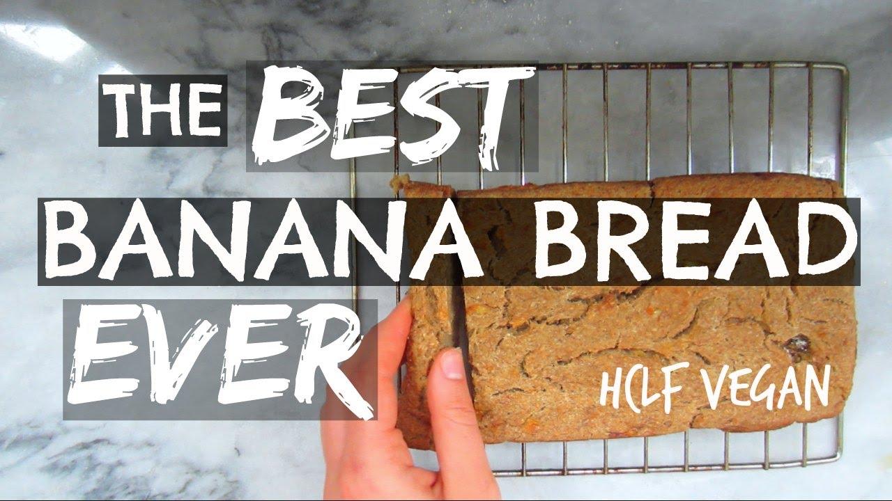 The BEST Banana Bread EVER    HCLF + Oil-Free Vegan    DAY 8
