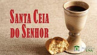 Santa Ceia do Senhor: A força de Cristo - Pr. Ciro de Menezes