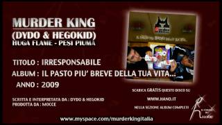 Murder King (Dydo & HegoKid) - IRRESPONSABILE - Traccia n. 2