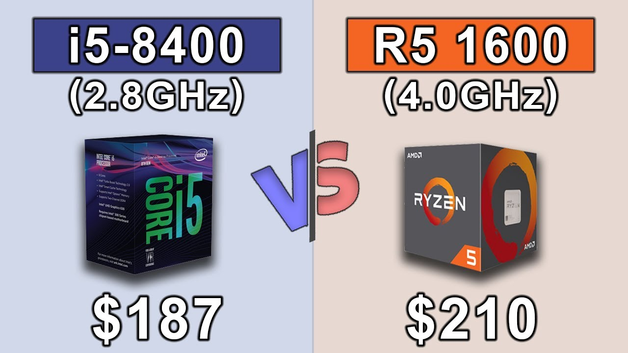 Intel Core I5 8400  2 8ghz  Vs Ryzen 5 1600 Oc  4 0ghz