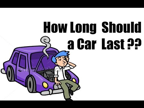 HOW LONG should a car last?