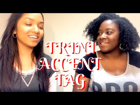 ACCENT TAG || Trinidadian Vs American