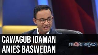 Jodoh untuk Anies: Cawagub Idaman Anies Baswedan (Part 2) | Mata Najwa
