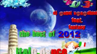 ITALO DANCE AND TRANCE HANDS UP JANUARY 2013 (BEST OF 2012 ITALODANCE) MIX # 1[140 MIN] - MEGAMIX