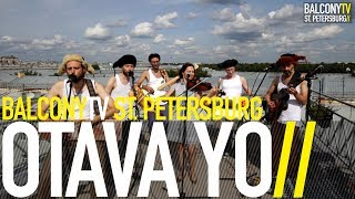 OTAVA YO - CHTO ZA PESNI (BalconyTV)