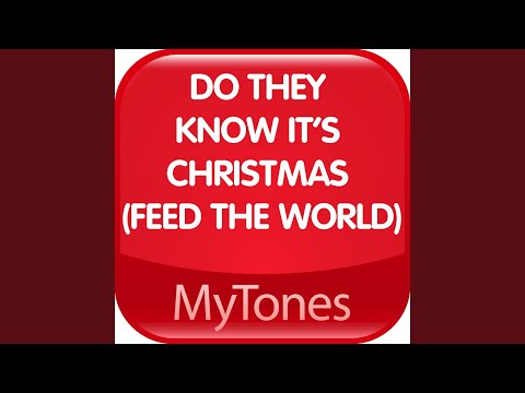 Do they know it's Christmas (Feed the World) Ringtone