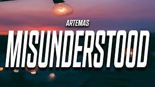 Artemas - Misunderstood (Lyrics)