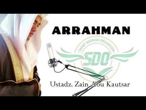 Ustadz Zain Abu Kautsar - Surat Arrahman