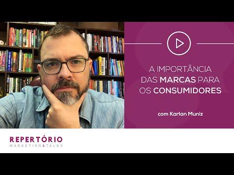 A IMPORTÂNCIA DAS MARCAS PARA OS CONSUMIDORES - REPERTÓRIO MARKETING & TALKS