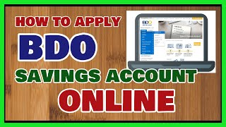 How to open BDO Savings Account Online and What are the Requirements