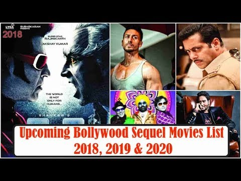 UPCOMING BOLLYWOOD SEQUEL MOVIES LIST – 2018, 2019 & 2020