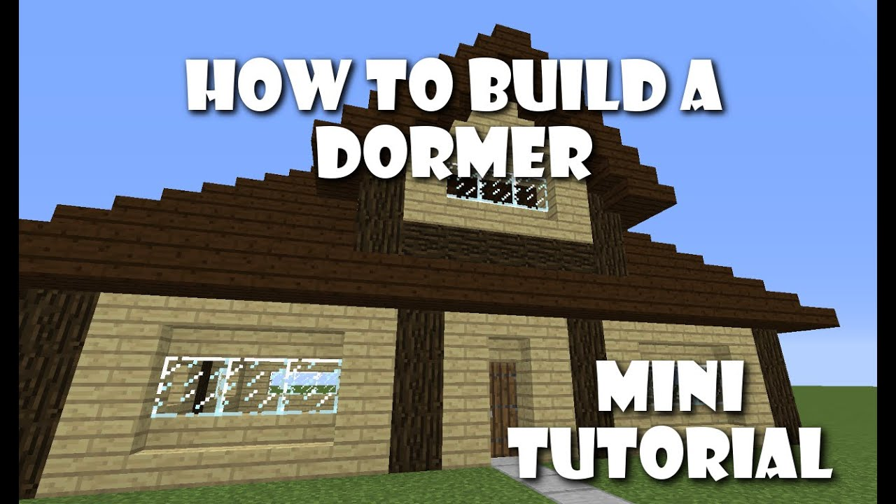 How to Build Dormers | Mini Tutorial