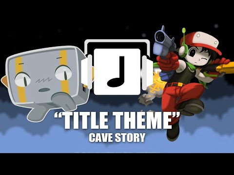 Title Theme Cave Story Remix