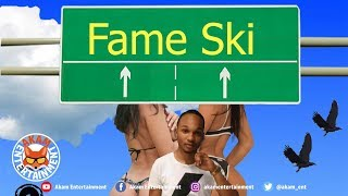 Fame Ski - Mak It Work - June 2019