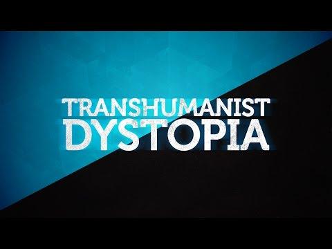 Transhumanist Dystopia