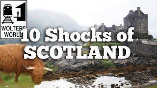 Scotland - 10 Shocks of Visiting Scotland