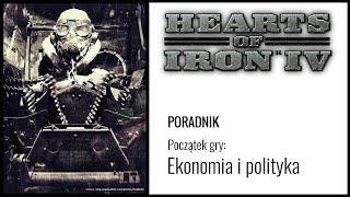 Hearts of Iron 4: Poradnik dla początkujących, część 1 - Polityka i ekonomia