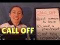 Learn English Phrasal Verbs - CALL OFF