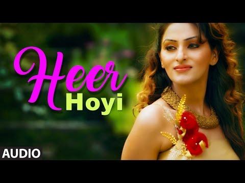 Latest Punjabi Songs | Heer Hoyi Full Audio Song | Mann K | Anadi Mishra | New Punjabi Songs