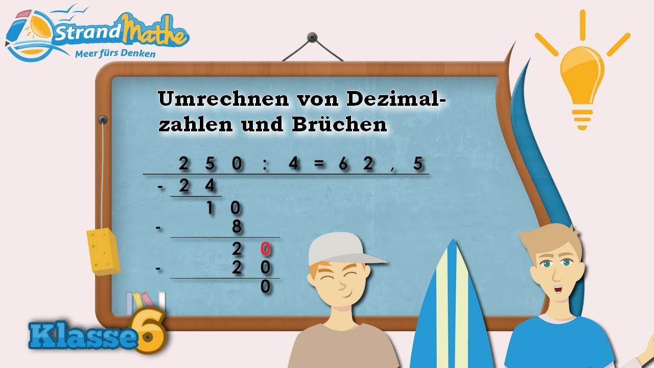 Dezimalzahlen und Brüche umrechnen || Klasse 6 ☆ Wissen - YouTube