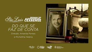 """""""Do Que Se Faz de Conta"""" de Amanda Pontes e Michelline Helena [Semana do Audiovisual Cearense]"""