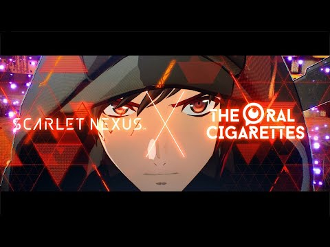 [DE] SCARLET NEXUS × THE ORAL CIGARETTES 「 Dream In Drive 」 Special Movie