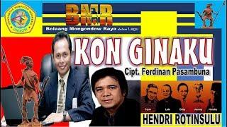 "Album Mongondow ""KON GINAKU"" (Voc. Hendri Rotinsulu)  Cipt  Ferdinan Pasambuna"