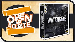 Watergate - Unboxing