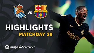 Highlights Real Sociedad vs FC Barcelona (1-6)