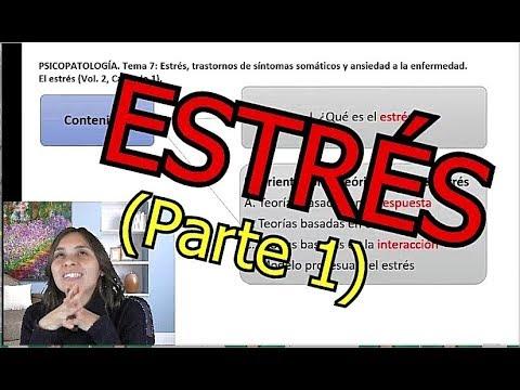 El estrés - Parte 1 de 3 - UNED Psicología (Psicopatología)