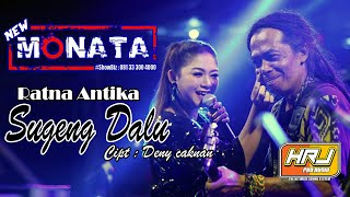 Download NEW MONATA - SUGENG DALU - RATNA ANTIKA - HRJ AUDIO