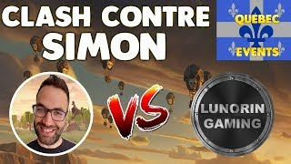 TEAM SIMON VS TEAM LUNORIN - EVENTS QUÉBEC LIVE - CLASH OF CLANS
