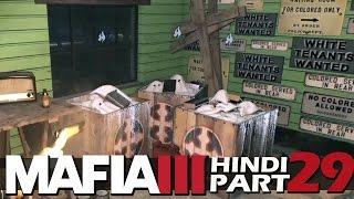 "MAFIA 3 Hindi Walkthrough Part 29 ""SOUTHERN UNION"" (PS4 Gameplay)"